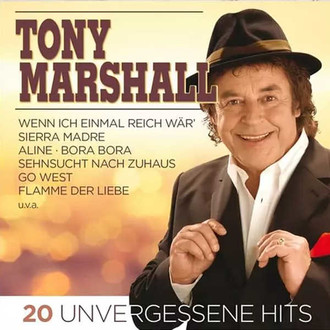 Tony Marshall - 20 Unvergessene Hits