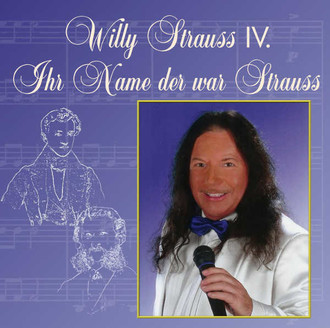 Willy Strauss IV - Ihr Name der war Strauss